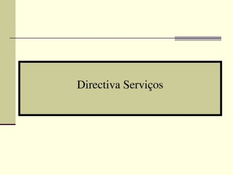 A transposición da directiva de servizos en Portugal - Foros sobre a directiva servizos e o incremento da competitividade: Unha oportunidade para Portugal, España é  Galicia